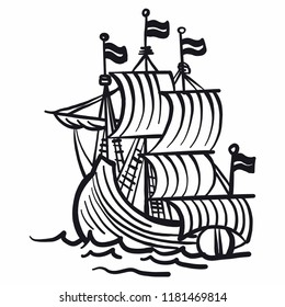 Hand-drawn sailing ship with strong swells in black and white. Pirate ship, fleet