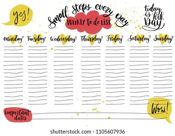 Hand-drawn weekly List Templates with days of the week and handwriting lettering - Small steps every day and Today is your day. Organizer and Schedule with To Do List and comics speech ballons