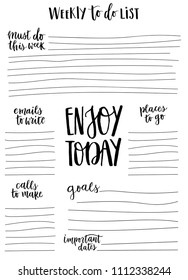 Hand-drawn weekly List Templates with handwriting lettering phrase - Engoy today. Organizer and Schedule with Notes and To Do List. Vector. Isolated