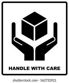 Handle with care sign isolated on white background. Vector illustration. Black silhouettes of box and hands. Package flat symbol