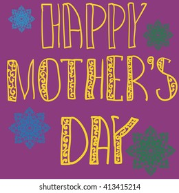 Handlettering Background With Hand Drawn Lace For Mother s Day in violet deep pink color. Oriental mandala flowers on background.
