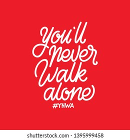Handlettering Typography You'll Never Walk Alone