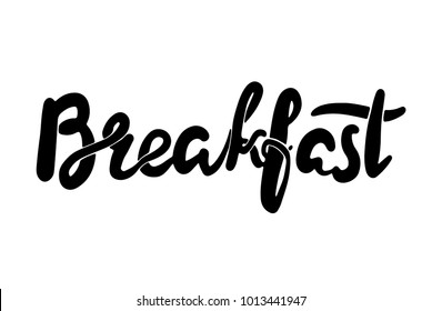 Handmade Lettering logo: breakfast, Hand sketched card breakfast. Hand drawn breakfast lettering sign. For menu, Invitation, banner, postcard. Posters, we said. breakfast Vector illustration