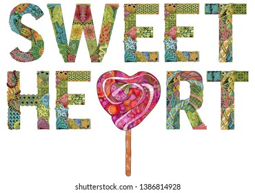 Hand-painted art design. Hand drawn illustration word SWEEET HEART with lollipop for t-shirt and other decoration