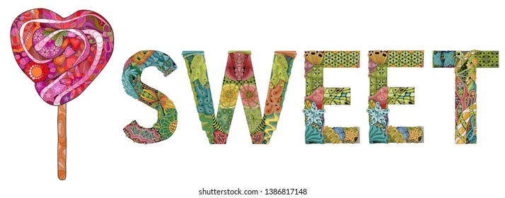 Hand-painted art design. Hand drawn illustration word SWEEET with lollipop for t-shirt and other decoration