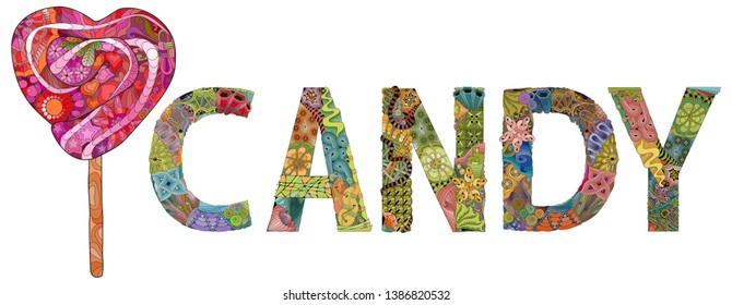 Hand-painted art design. Hand drawn illustration word CANDY with lollipop for t-shirt and other decoration