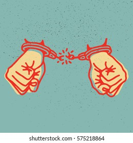 Hands with broken shackles. Vector illustration on grunge texture background