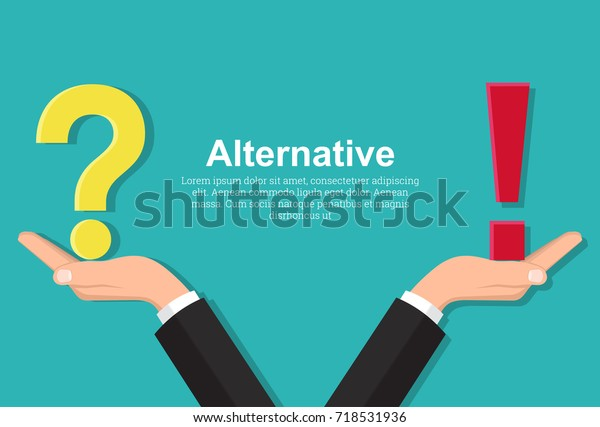 Hands of businessman hold question mark and exclamation mark.Balance between reason,emotions. Alternative in the choice.Opposition of thoughts, solution of problems. Vector illustration in flat style.