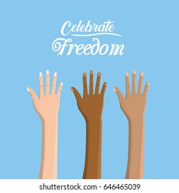 hands up to celebrate freedom juneteenth