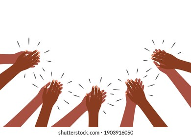 Hands clap. Applause of group of black people. Appreciate, congratulations, cheering, thanksgiving, thanks. Support aframerican people. Vector illustration