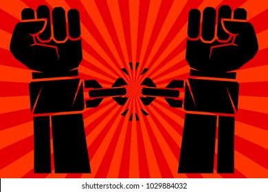Hands with clenched fists breaking bonds or fetters, cast off the chains around the wrists. Vector illustration