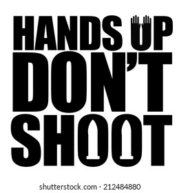 Hands up don't shoot design EPS 10 vector