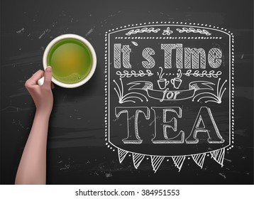 hands holding cup green tea on vector background. chalkboard art