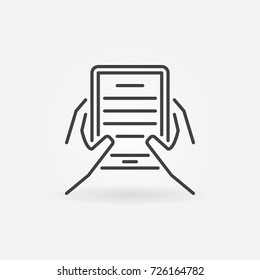 Hands holding ebook reader icon - vector reading concept symbol in thin line style