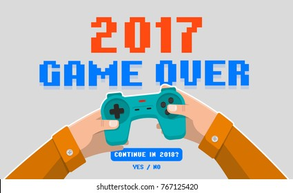 Hands holding wireless gamepad, controller, end of 2017 game, game over, joystick. Isolated flat style vector illustration. 2017 is over
