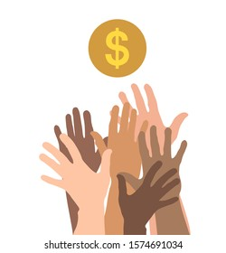 Hands reach for money. The concept of greed, all for money. The pursuit of wealth. Vector illustration flat design. Isolated on background.