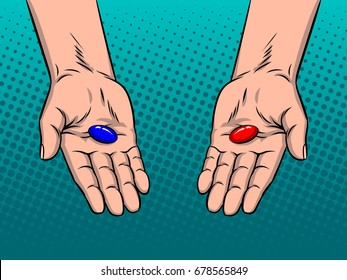 Hands with red and blue pills pop art retro vector illustration. Choice metaphor. Comic book style imitation.