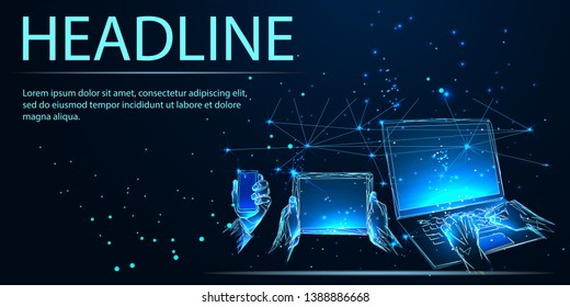 Hands touching tablet pc, smart phone and laptop, social media concept. Low poly vector illustration. Business and technology concept. Headline