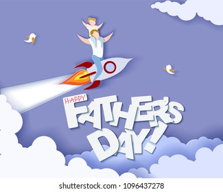 Handsome man with his son on rocket. Happy fathers day card. Paper cut style. Vector illustration