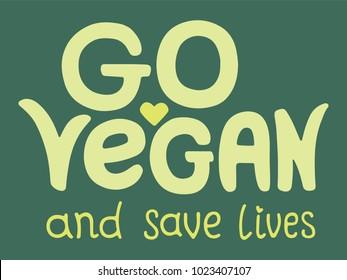 Handwriting font with vegan stamp for print on t-shirt, cart, poster or mug. Go vegan and save lives. Vegan logo for t shirt
