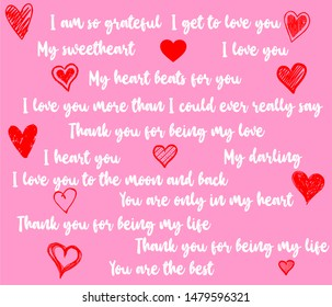Handwriting I love you, heart, my sweetheart, you are the best, my darling, I love you to the moon and back, Thank you for being in my life vector text decorated with hearts on white background