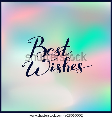 Handwriting Words Best Wishes On Beautiful Stock Vector (Royalty ...