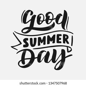 Handwritten Brush lettering composition of Summer day. Lettering and calligraphy for poster, background, postcard, banner, window. Print on cup, bag, shirt, package, balloon