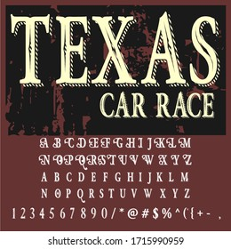 Handwritten fonts and alphabets, calligraphic characters, numbers and vintage vector illustrations named TEXAS car race