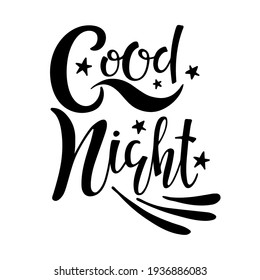 Handwritten Good night calligraphy vector illustration. Black and White Modern brush calligraphy. Cute little stars and wings sketch. T-shirt design. Inspiring typography. Card, flayer, banner design.