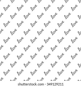 Handwritten hand drawn text love. Seamless pattern with text love. Valentines Day. Vector illustration