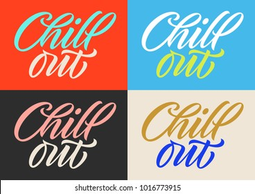 handwritten inscription chill out, calligraphy, set of cards