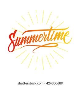 Handwritten inscription Summertime. Hand lettering summer typography poster. Vector illustration.
