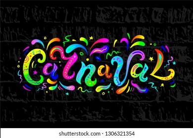 Handwritten lettering Carnaval isolated on black background for headline, logo, sticker. Vector illustration for invitation, banner, web, poster, flyer.