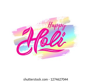 Handwritten lettering of Happy Holi on watercolor spot background. Isolated. Modern calligraphy. Inscription card, logo, banner, poster, flyer