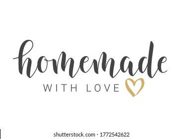 Handwritten Lettering of Homemade With Love. Template for Banner, Card, Postcard, Invitation, Party, Poster, Print or Web Product. Objects Isolated on White Background. Vector Stock Illustration.