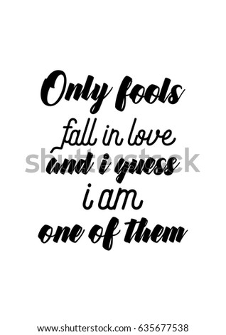 Quotes On Being Fooled In Love And Being Emotional Fool Quotes