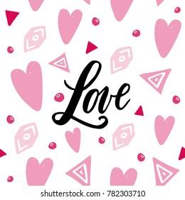 Handwritten Love word on abstrackt background. Seamless pattern for Valentine's Day