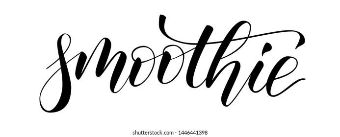 Handwritten modern brush calligraphy smothie time isolated on white. Vector illustration.