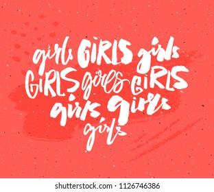 Handwritten word girl in different brush lettering styles. Feminism t-shirt print. Graffiti caption. Feminist slogan.