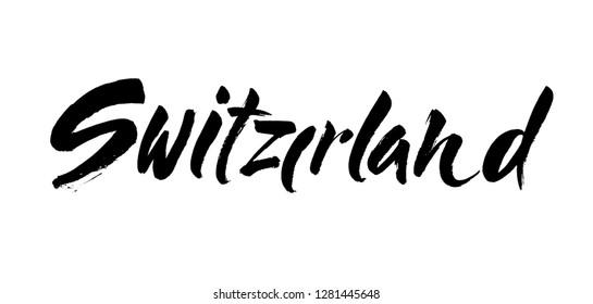 Handwritten word Switzerland. Hand drawn brush lettering. Calligraphic element for your design. Vector illustration.
