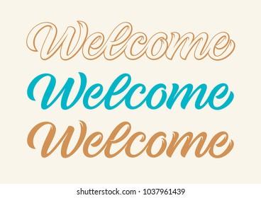 handwritten word welcome, calligraphy, lettering
