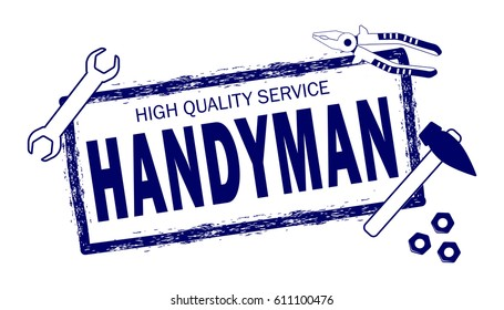 Handyman.  High quality service logo.  Stamp of handyman service. Set of repair tools. Stock vector. Flat design.
