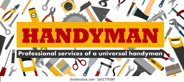 Handyman: professional services of a universal foreman. Workshop, repairman services, carpenter, any type of repair of home: installation plumbing, carpentry, power network, mason, plasterer. Vector.