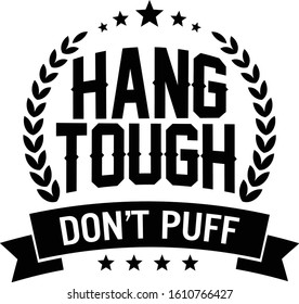 Hang-tough Images, Stock Photos & Vectors | Shutterstock