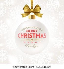 Hanging white Christmas bauble with glitter gold bow ribbon and type design greeting. Vector illustration.