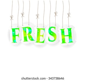 Hanging word fresh made of green, yellow, triangular pattern with water drops on white background