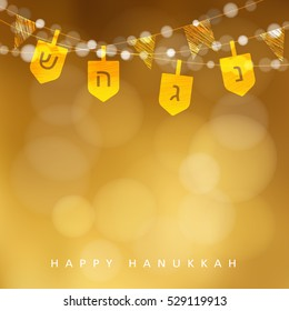 Hanukkah golden background with string of lights, dreidels and flags. Festive party decoration. Modern blurred vector illustration for Jewish Festival of light.