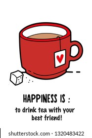 Happiness is drinking tea with best friends greeting card vector design sock