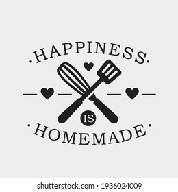 Happiness Is Homemade phrase  calligraphic sign with kitchen utensils. Elegant lettering and tool for food preparation, cooking. Typography vector illustration.