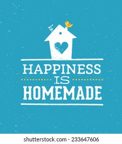 Happiness Is Homemade Quote. Whimsical House Vector Typography Poster Concept